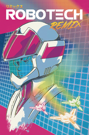 Robotech Remix issue 02(coverart C)