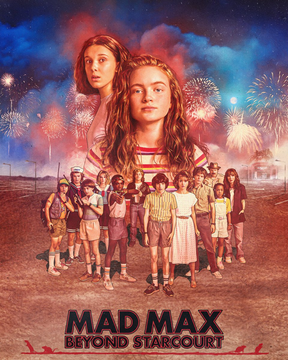 Stranger Things 3 - 'Mad Max: Beyond Thunderdome' Inspired Poster - Mad Max: Beyond Starcourt