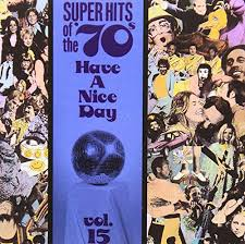 """Super Hits Of The 70""""'s: Volume 15"""
