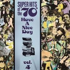 "Super Hits Of The 70""'s: Volume 4"