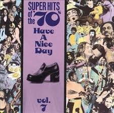 """Super Hits Of The 70""""'s: Volume 7"""