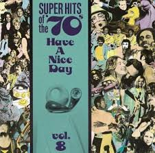 "Super Hits Of The 70""'s: Volume 8"