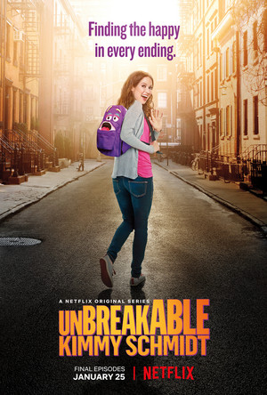 Unbreakable Kimmy Schmidt - Season 4 Poster - Find the happy in every ending.