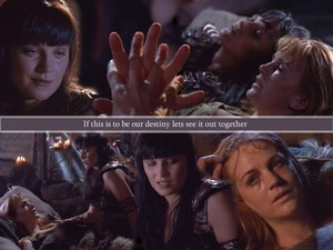 "Xena & Gabrielle - ""If this is our destiny, let's see it out together"""
