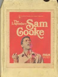 1974 Release, The Legendary Sam Cooke, On 8-Track Cassette