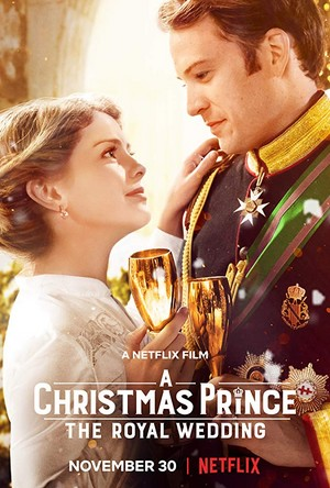 A Christmas Prince: The Royal Wedding (2018) Poster