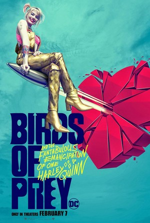 Birds of Prey (And the Fantabulous Emancipation of One Harley Quinn) (2020) Poster - Harley