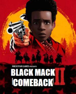 Black Mack Comeback II