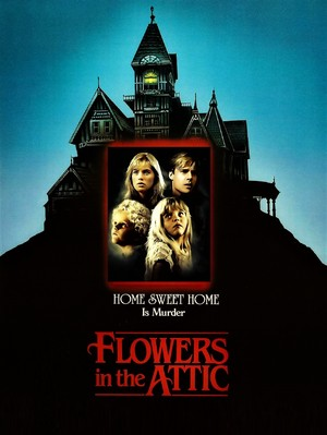 Flowers In The Attic (original film) poster re-imagined