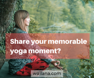 Memorable Yoga Moment