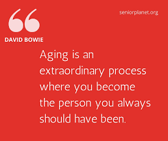 Quote Pertaining To Aging