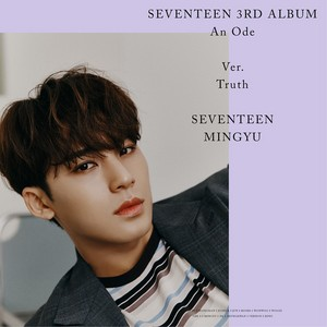 SEVENTEEN 3rd Album 'AN ODE' 'TRUTH' Version