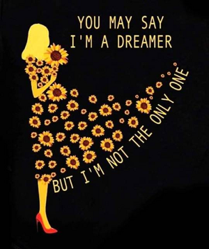 আপনি may say I'm a dreamer