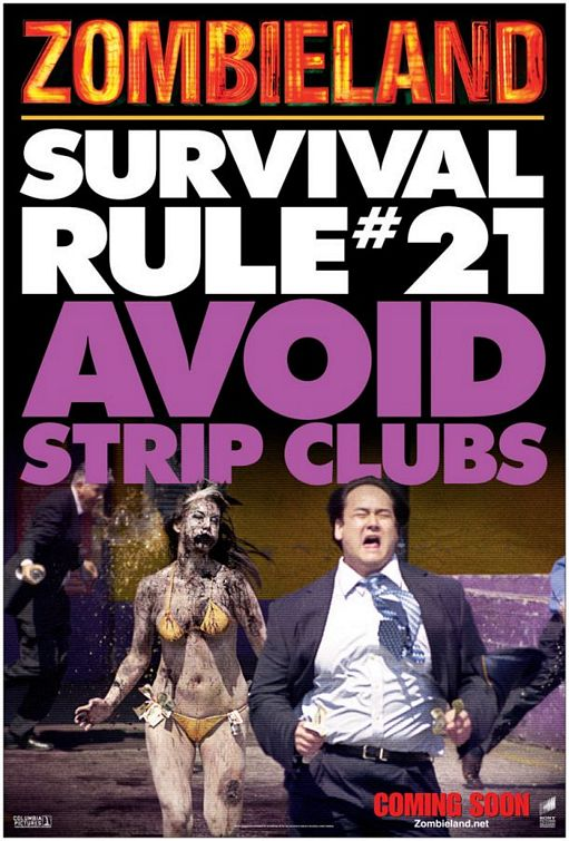 Zombieland (2009) Poster - Survival Rule 21: Avoid strip clubs.