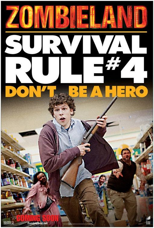 Zombieland (2009) Poster - Survival Rule 4: Don't be a hero.