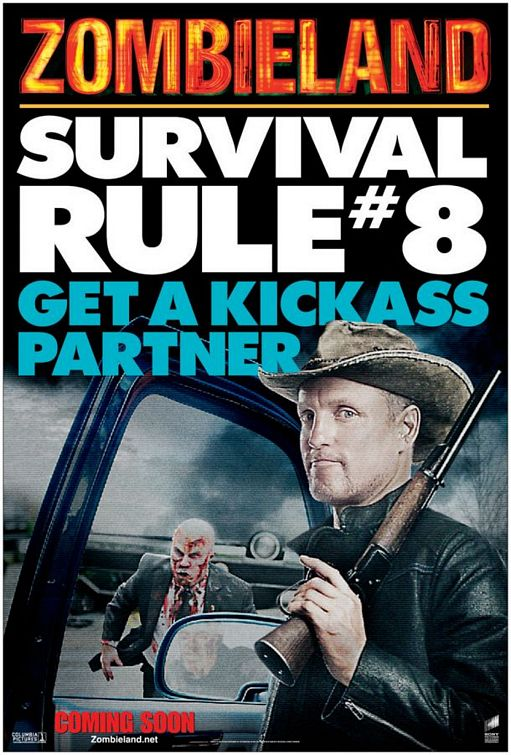 Zombieland (2009) Poster - Survival Rule 8: Get a kick-ass partner.