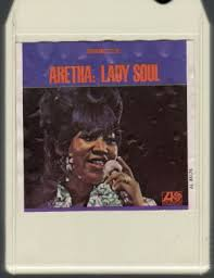 1968 Release, Aretha: Lady Soul, On 8-Track Cassette