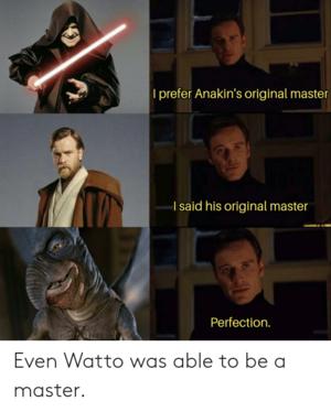 Anakin's Original Master Meme