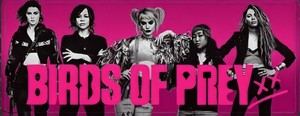 Birds of Prey (And the Fantabulous Emancipation of One Harley Quinn) (2020) Banner