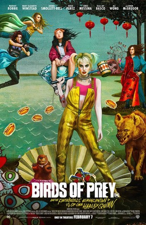 Birds of Prey (And the Fantabulous Emancipation of One Harley Quinn) 2020 - Movie Poster