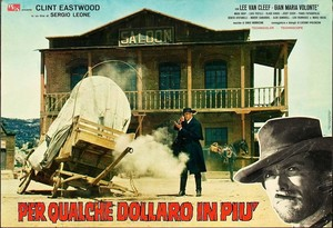 Clint Eastwood and Lee van Cleef in For A Few Dollars lebih -movie poster