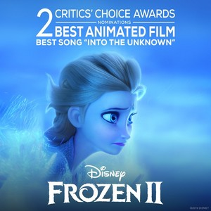 Frozen 2 nominated for Best Animated Feature and Best Song at the Critics' Choice Awards
