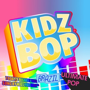 Kidz Bop Brazil Ultimate Pop
