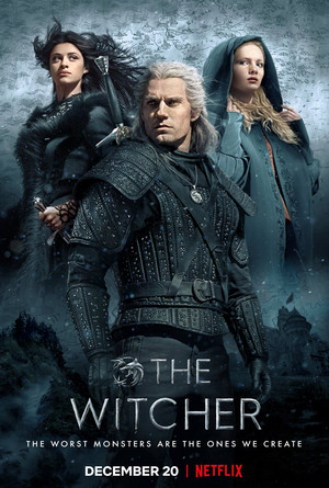 The Witcher - Season 1 Poster - The worst monsters are the ones we create.