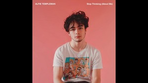 Alfie Templeman - Stop Thinking (About Me)