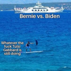 Bernie, Biden, & Tulsi