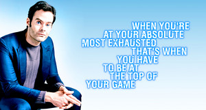 Bill Hader Quote