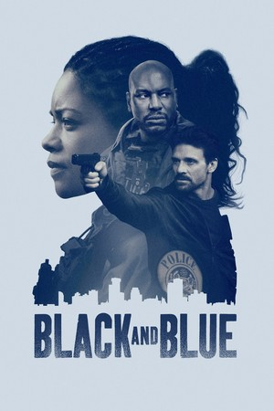 Black and Blue (2019) Poster - Alicia West