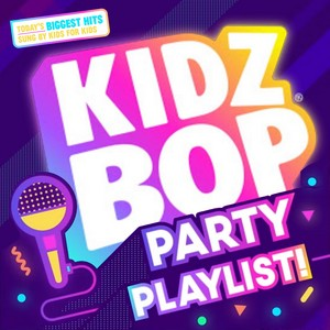 Kidz Bop Party Playlist (Kidz Bop Brazil)
