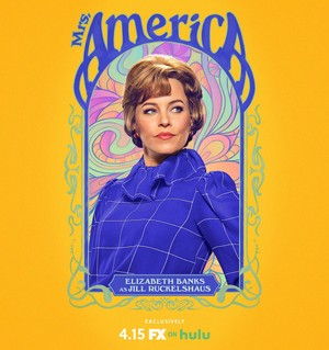 Mrs. America - Season 1 Poster - Elizabeth Banks as Jill Ruckelshaus