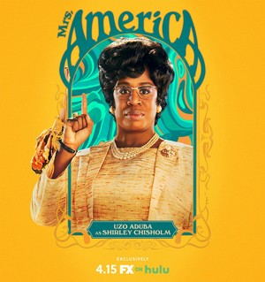 Mrs. America - Season 1 Poster - Uzo Aduba as Shirley Chisholm