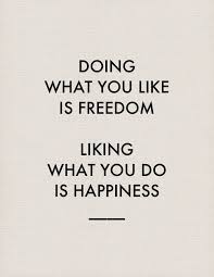 Quote Pertaining To Freedom And Happiness