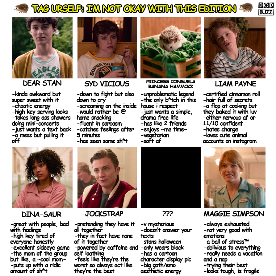 Tag Urself: I Am Not Okay With This Edition