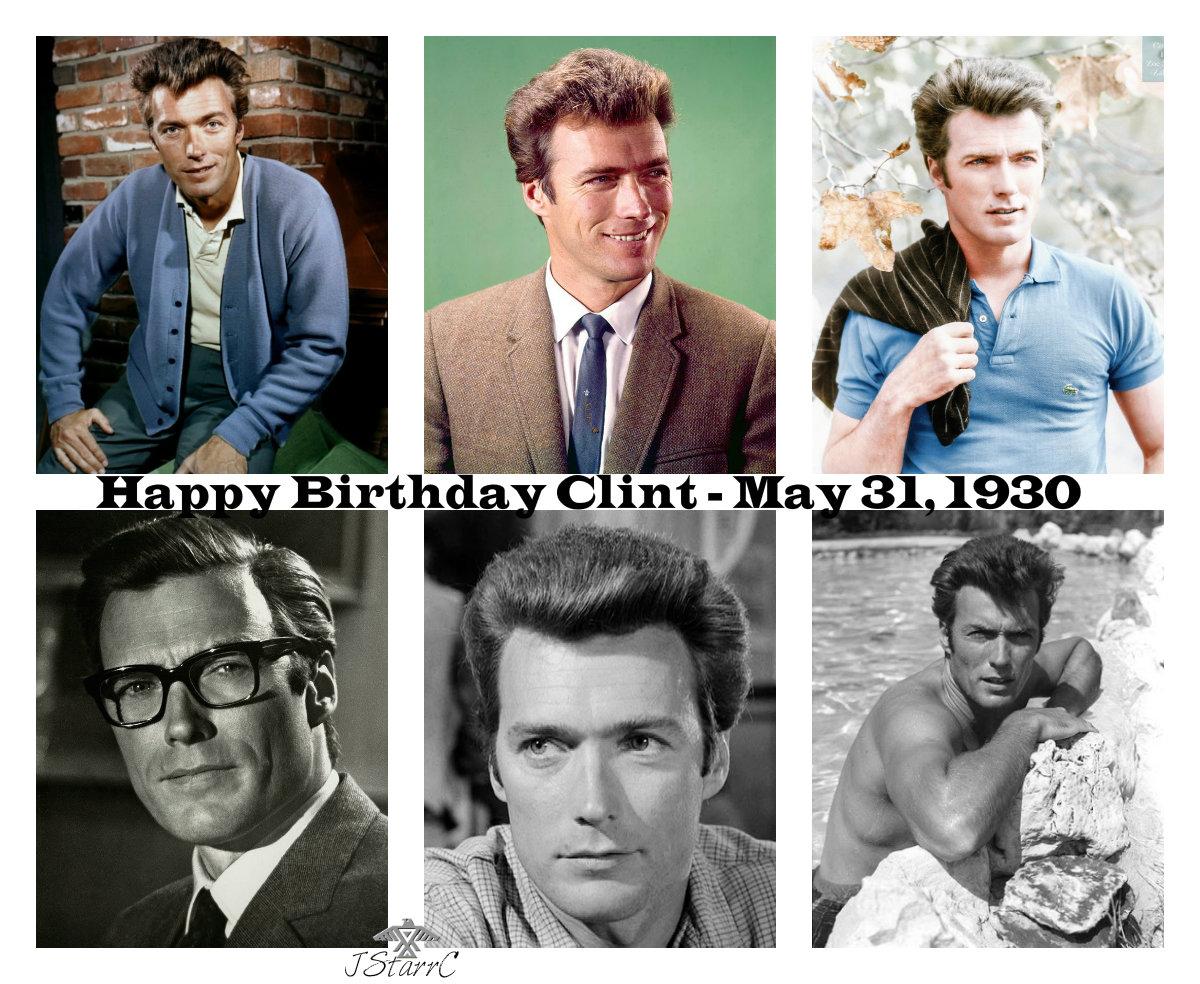 ♡ Happy 90th Birthday Clint ♡ - May 31, 1930