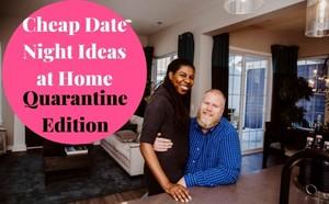 Cheap rendez-vous amoureux, date Night Ideas At accueil Quarantine Edition