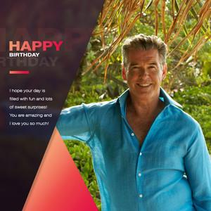 Happy Birthday Pierce Brosnan 4