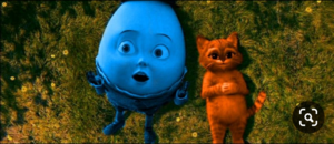 Humpty Dumpty And Puss In Boots