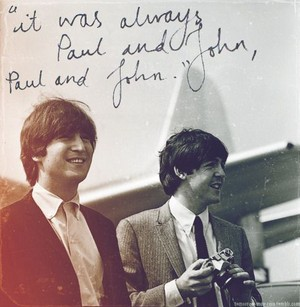 It was always Paul and John...💕
