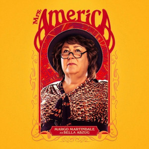 Mrs. America - Poster - Margo Martindale as Bella Abzug