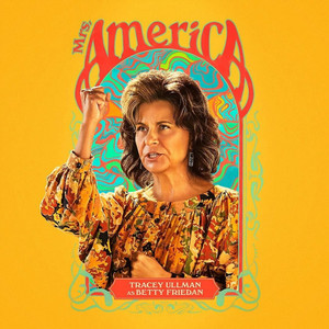 Mrs. America - Poster - Tracey Ullman as Betty Friedan