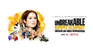 Unbreakable Kimmy Schmidt: Kimmy vs. the Reverend (2020) Banner