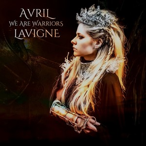 We Are Warriors - 2020 - new musik oleh Avril Lavigne