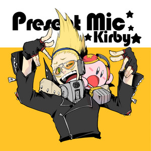 present mic and kirby