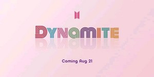 """""""Dynamite"""" BTS Comeback on August 21"""