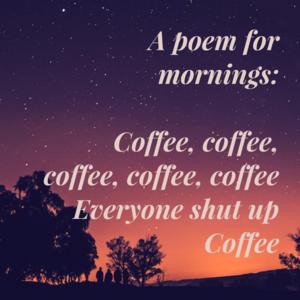 Coffee poem XD