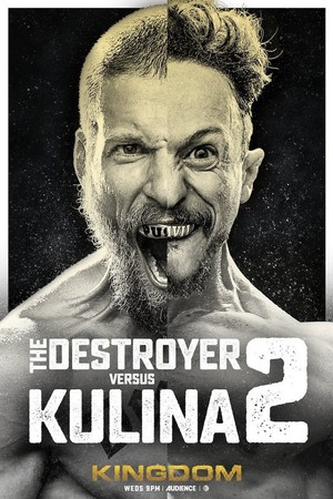 Kingdom - Season 2 Poster - The Destroyer vs. Kulina: Round 2